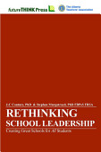 Rethinking School Leadership Creating Great Schools For All Students