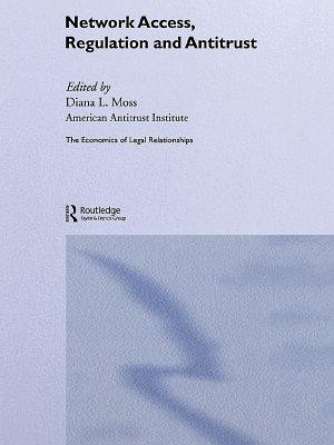 Network Access  Regulation and Antitrust PDF