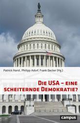 Die USA   eine scheiternde Demokratie  PDF