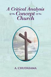 A Critical Analysis Of The Concept Of The Church