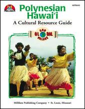 Our Global Village - Polynesian Hawaii: A Cultural Resource Guide