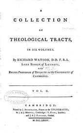 A Collection of Theological Tracts: Volume 2
