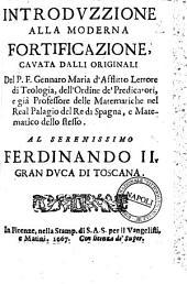 Introduzzione alla moderna fortificazione, cauata dalli originali del p.f. Gennaro Maria d'Afflitto ..