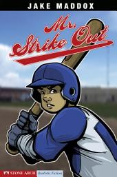 Jake Maddox: Mr. Strike Out