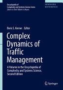 Complex Dynamics of Traffic Management