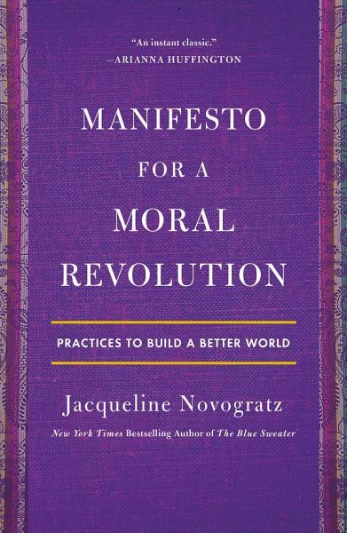 Download Manifesto for a Moral Revolution Book