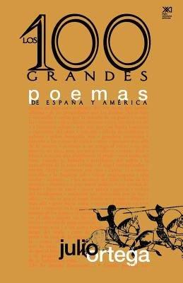 Los Cien Grandes Poemas De Espana Y America