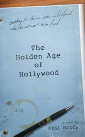 The Holden Age of Hollywood