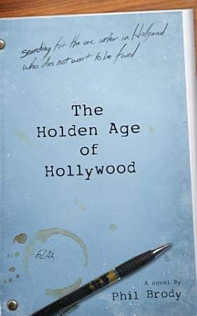 The Holden Age of Hollywood PDF