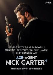 AXE AGENT NICK CARTER  BAND 1 PDF