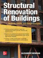 Structural Renovation of Buildings  Methods  Details  and Design Examples  Second Edition PDF