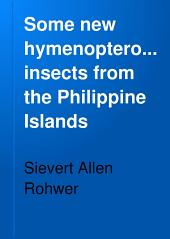 Some New Hymenopterous Insects from the Philippine Islands