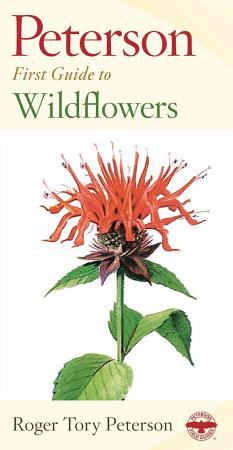 Peterson First Guide to Wildflowers of Northeastern and North central North America PDF