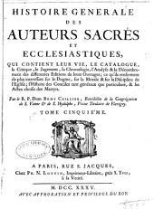 Histoire générale des auteurs sacrés et ecclesiastiques: Volume5