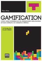 Gamification: Como criar experiências de aprendizagem engajadoras