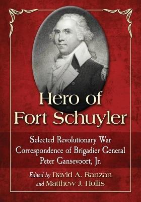 Hero of Fort Schuyler