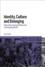 Identity, Culture and Belonging
