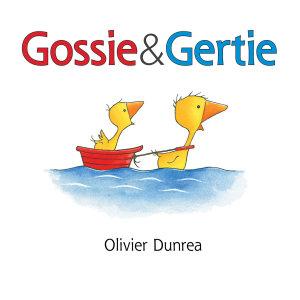 Gossie and Gertie  Read aloud
