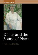 Delius and the Sound of Place