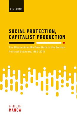 Social Protection  Capitalist Production PDF