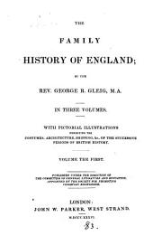The Family History of England: Volume 1