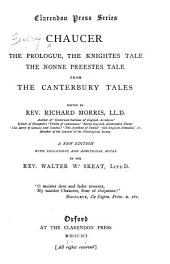 The Prologue: The Knightes Tale, the Nonne Prestes Tale, from the Canterbury Tales