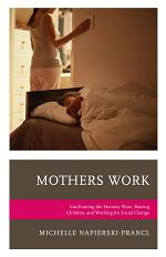 Mothers Work