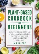Plant-Based Cookbook for Beginners
