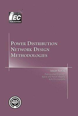 Power Distribution Network Design Methodologies PDF