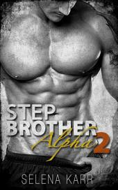 Stepbrother Alpha 2 (BBW Shifter Romance)