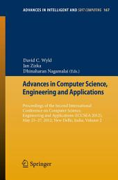 Advances in Computer Science, Engineering and Applications: Proceedings of the Second International Conference on Computer Science, Engineering and Applications (ICCSEA 2012), May 25-27, 2012, New Delhi, India, Volume 2