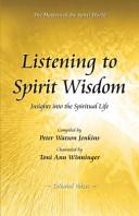Listening to Spirit Wisdom