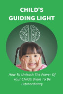 Child's Guiding Light