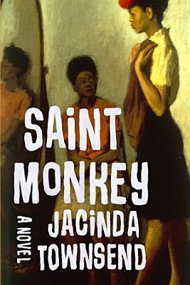 Saint Monkey  A Novel