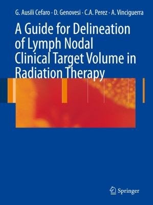 A Guide for Delineation of Lymph Nodal Clinical Target Volume in Radiation Therapy PDF