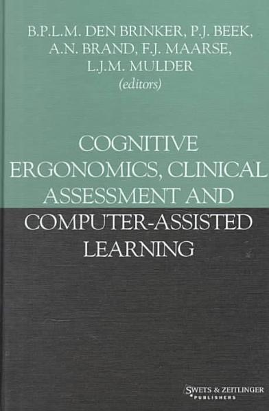 Cognitive Ergonomics Clinical Assessment And Computer Assisted Learning
