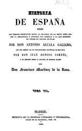 Historia de España desde los tiempos primitivos hasta la mayoría de la reina doña Isabel II: redactada y anotada con arreglo a la que escribió en inglés el doctor Dunham, Volumen 7