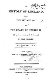 The history of England: from the Revolution to the death of George the Second. (Designed as a continuation of Mr. Hume's history.)