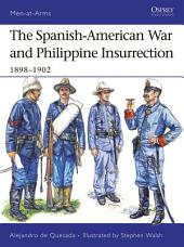 The Spanish-American War and Philippine Insurrection: 1898–1902