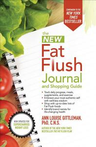 The New Fat Flush Journal and Shopping Guide PDF