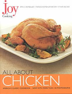 Joy of Cooking  All About Chicken Book