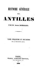 Histoire générale des Antilles ...