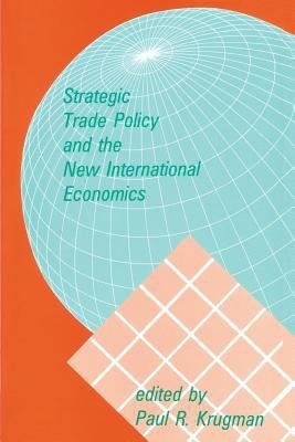 Download Strategic Trade Policy and the New International Economics Book