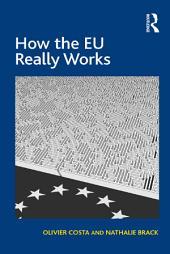 How the EU Really Works