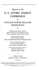 Reports  declassified Versions  to the U S  Atomic Energy Commission on Nuclear Power Reactor Technology PDF