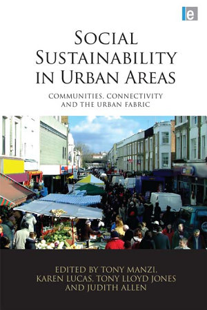 Social Sustainability in Urban Areas PDF