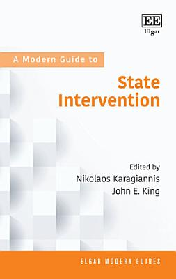 A Modern Guide to State Intervention