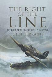 The Right of the Line: The Role of the RAF in WW