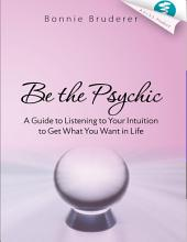 Be the Psychic