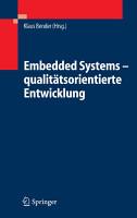 Embedded Systems   qualit  tsorientierte Entwicklung PDF